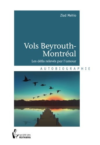 9782924312773: Vols Beyrouth-Montr�al