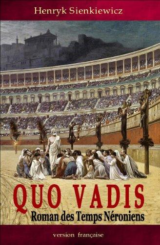9782924375020: Quo Vadis: Roman Des Temps Néroniens (Édition Française)
