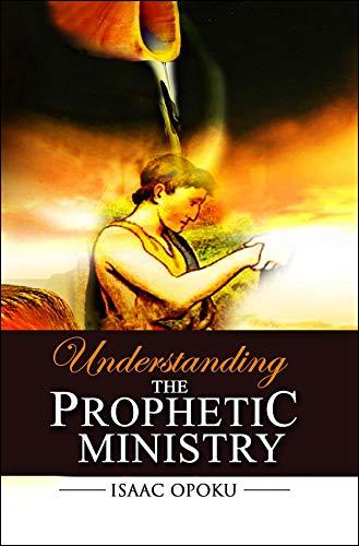 9782924375273: Understanding The Prophetic Ministry