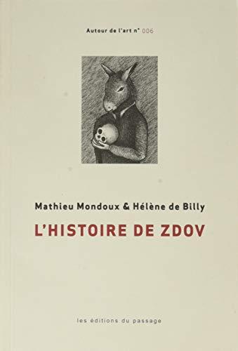 9782924397077: L'Histoire de Zdov