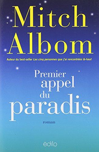 PREMIER APPEL DU PARADIS: ALBOM,MITCH
