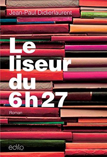 9782924402115: LISEUR DU 6H27 (LE)