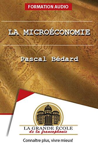 9782924505267: La microéconomie (Les grands cours)