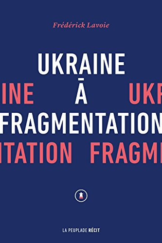 9782924519066: Ukraine a Fragmentation