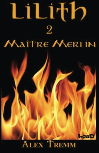 9782924547038: Maître Merlin (Lilith) (Volume 2) (French Edition)