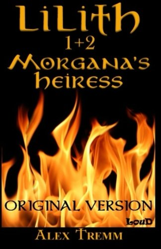 9782924547182: Morgana's Heiress (Lilith) (Volume 1)