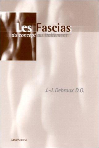9782930019055: Les Fascias du concept au traitement