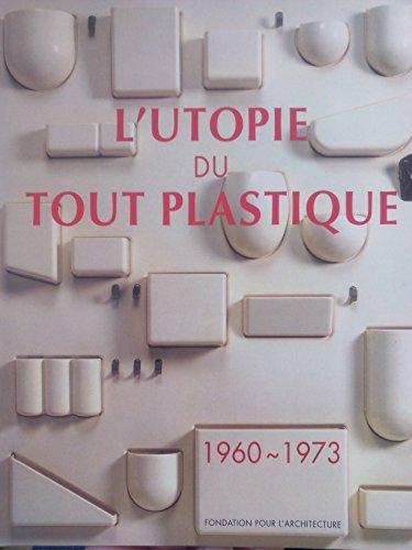 9782930037141: L utopie du tout plastique