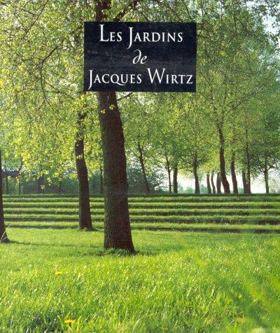 9782930037158: Les jardins de Jacques Wirtz