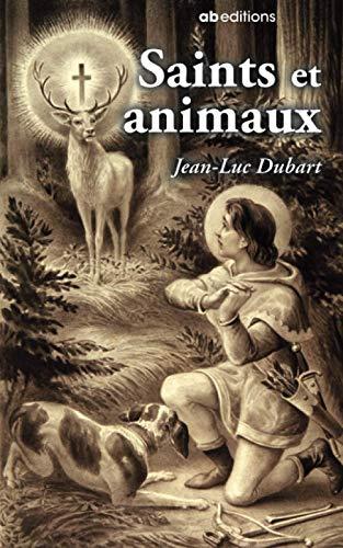 9782930052359: Saint et Animaux