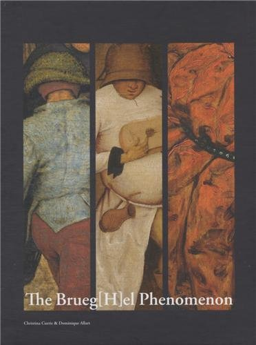 9782930054148: The Brueg(H) el Phenomenon: Paintings by Pieter Bruegel the Elder and Pieter Brueghel the Younger (Scientia Artis)