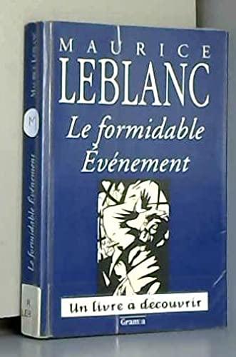 Le Formidable Evènement (2930091088) by Leblanc