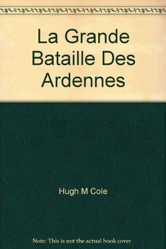 9782930099040: La Grande Bataille Des Ardennes