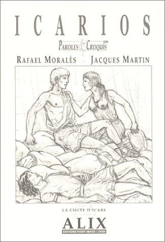 9782930110615: Icarios, Parole et croquis : Extraits de La chute d'Icare une aventure d'Alix