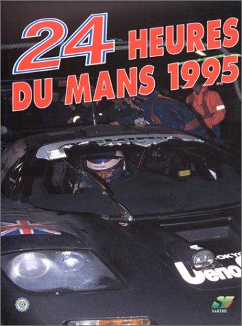 9782930120034: Les 24 heures du Mans 1995