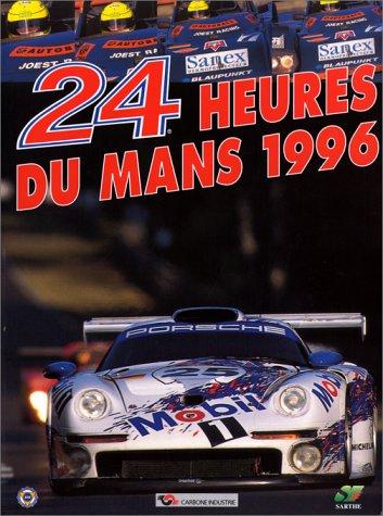 9782930120089: Les 24 heures du Mans 1996