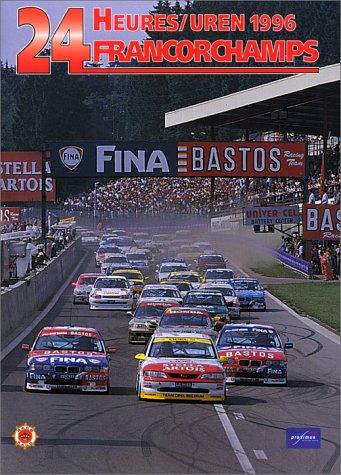9782930120096: Les 24 heures de Francorchamps 1996