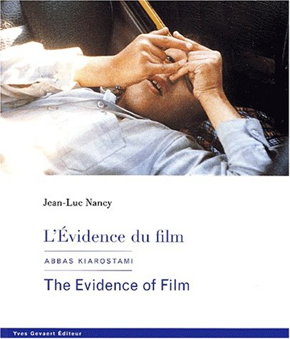 9782930128177: L'Evidence du film: Abbas Kiarostami: The Evidence of Film