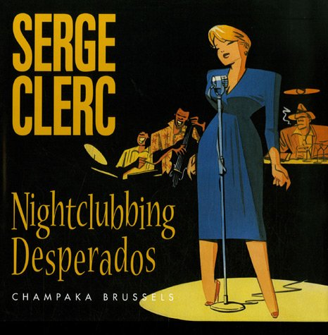 9782930142166: Nightclubbing Desperados