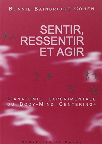 9782930146201: Sentir, ressentir et agir (French Edition)
