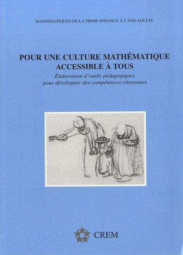 9782930161068: Pour une culture math�matique accessible � tous : Elaboration d'outils p�dagogiques pour d�velopper des comp�tences citoyennes
