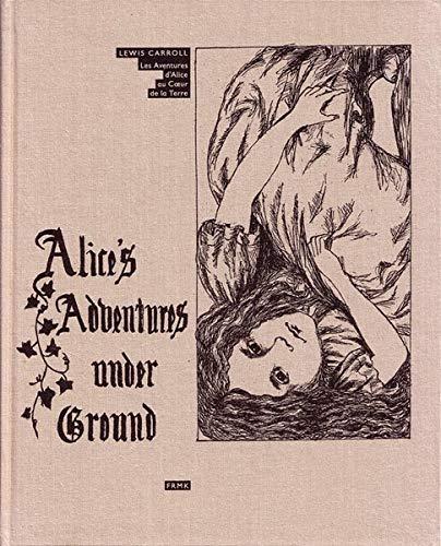 Les aventures d'Alice au coeur de la terre (9782930204611) by Lewis Carroll