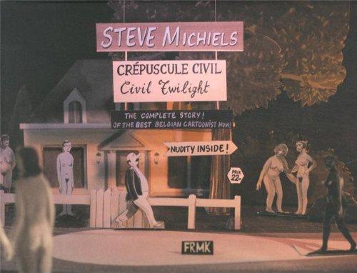 Crépuscule civil: Steve Michiels