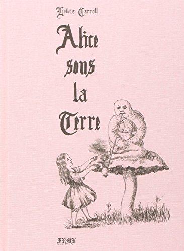 9782930204871: Alice sous la terre