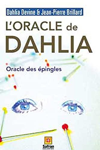 9782930211329: L'oracle de Dahlia : L'oracle des épingles