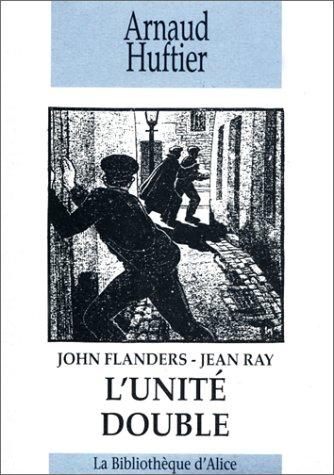 9782930221069: John Flanders - Jean Ray : L'Unité double