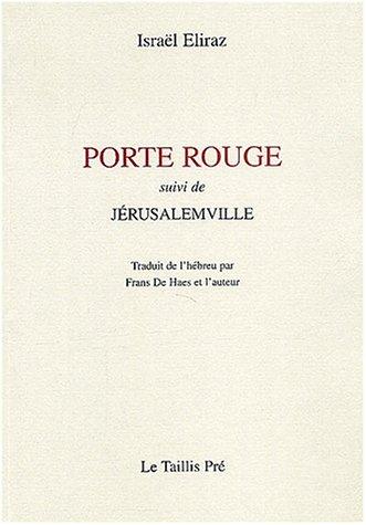 9782930232836: Porte rouge suivi de Jerusalemville (French Edition)