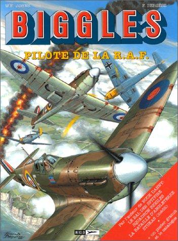 9782930234311: Biggles : Pilote de la R.A.F.