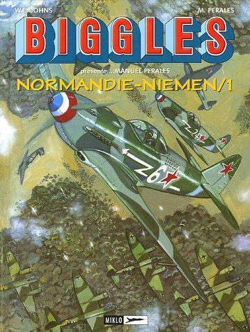 9782930234595: Biggles présente..., Tome 9 : Normandie-Niemen : Tome 1, Rayak-Khationki-Septembre 1942/Juillet 1943