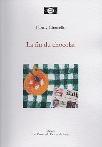 9782930235608: La fin du chocolat