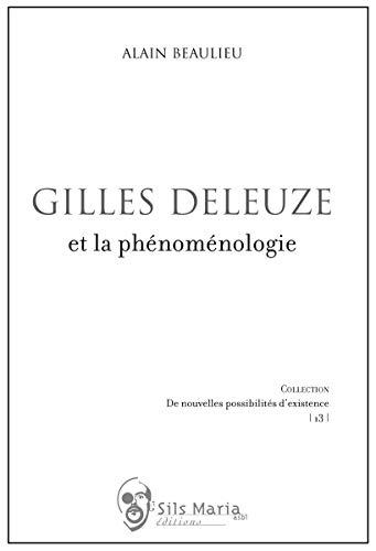 9782930242477: Gilles Deleuze et la phenomenologie