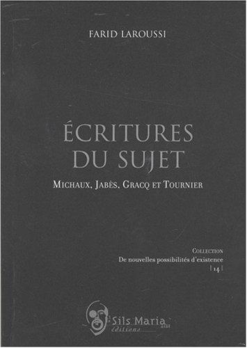 9782930242538: Écritures du sujet michaux, jabes, cracq et tournier (De nouvelles possibilités)