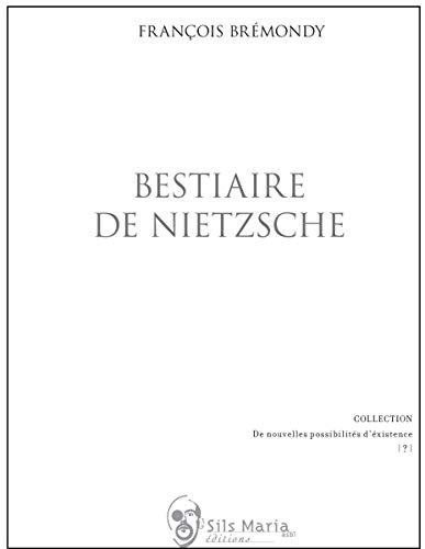 9782930242613: bestiaire de Nietzsche