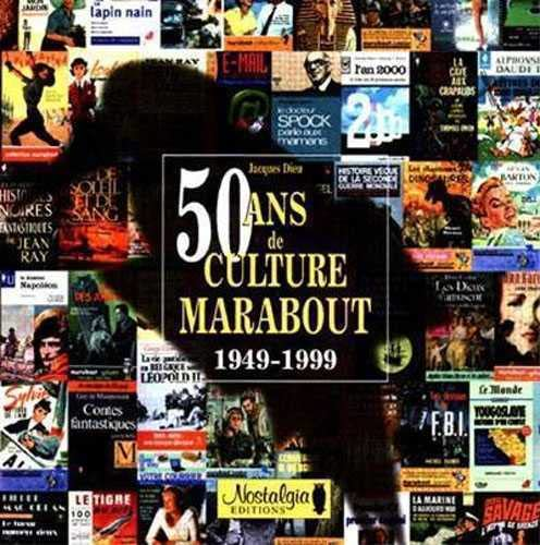 9782930277004: 50 ans de culture Marabout: 1949-1999