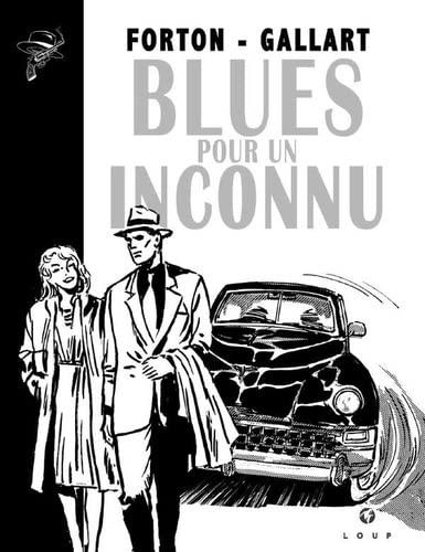 Blues pour un Inconnu (Borsalino): Forton