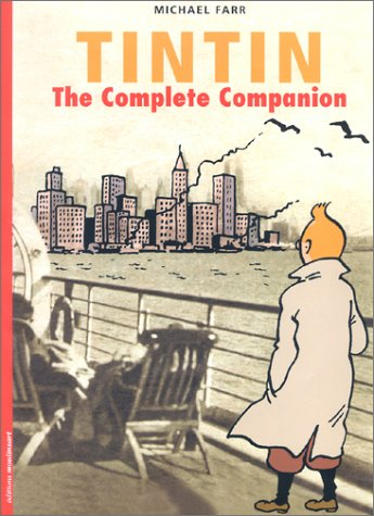 9782930284767: Tintin : The complete companion (Fondation Herge)