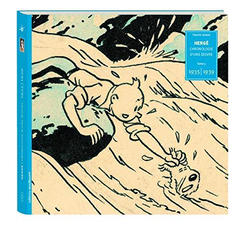9782930284989: Hergé : Tome 3, 1935-1939 (Chronologie d'une oeuvre)