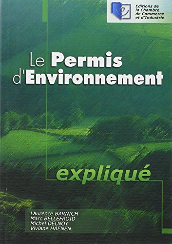 Le Permis d'Environnement Explique (French Edition)