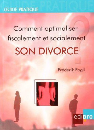 comment optimaliser fiscalement son divorce: Fogli Frederik