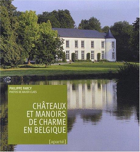 9782930327211: Chateaux et Manoirs de Charme en Belgique