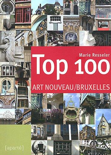 9782930327280: Top 100 Art Nouveau Bruxelles