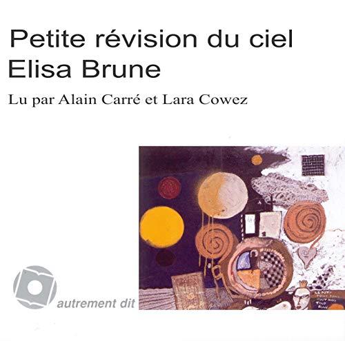 Petite revision du ciel CD MP3: Brune Elisa