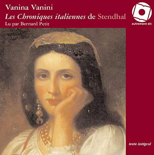 Les chroniques italiennes de Stendhal Vanina Nanini CD: Stendhal