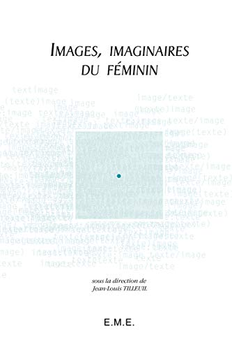 9782930342184: Images, imaginaires du feminin