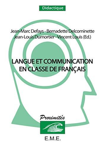 9782930342221: Langue et communication en classe de français