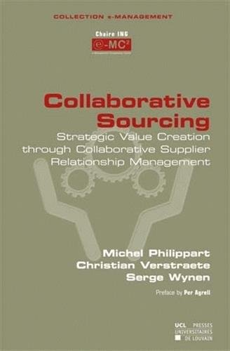 9782930344997: collaborative sourcing strategic value creation through collaborative supplier relationship manageme